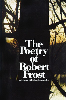 Image for The Poetry of Robert Frost: The Collected Poems, Complete and Unabridged