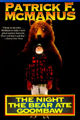Image for NIGHT THE BEAR ATE THE GOOMBAW