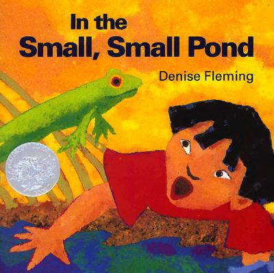 In the Small, Small Pond (Caldecott Honor Book), Fleming, Denise