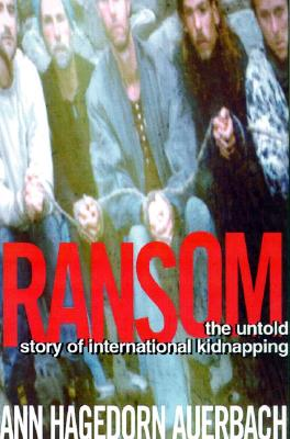 Image for RANSOM :THE UNTOLD STORY OF INTERNATIONA