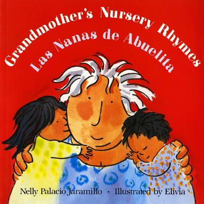Image for Las nanas de abuelita / Grandmother's Nursery Rhymes