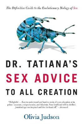 "Dr. Tatiana's Sex Advice to All Creation, ""Judson, Olivia"""