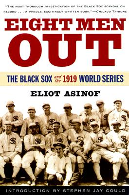 Image for Eight Men Out: The Black Sox and the 1919 World Series