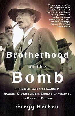 Brotherhood of the bomb, Herken, Gregg