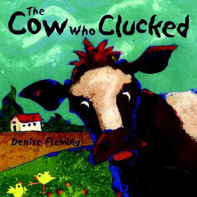 The Cow Who Clucked, Fleming, Denise