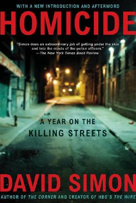 Image for HOMICIDE : A YEAR ON THE KILLING STREETS