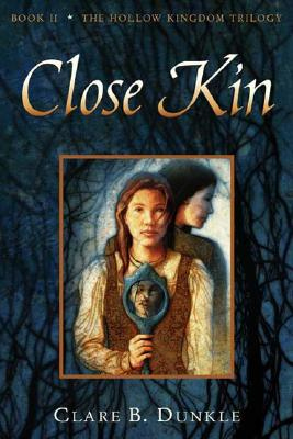 Image for Close Kin (Hollow Kingdom Trilogy)