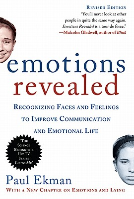 Image for Emotions Revealed, Second Edition: Recognizing Faces and Feelings to Improve Com