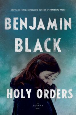 Image for Holy Orders: A Quirke Novel
