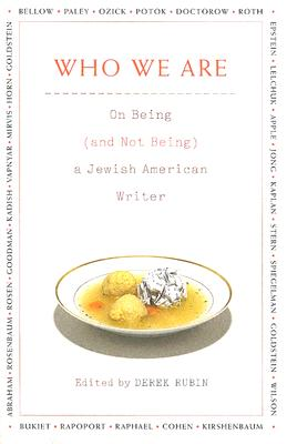 Image for Who We Are: On Being (and Not Being) a Jewish American Writer
