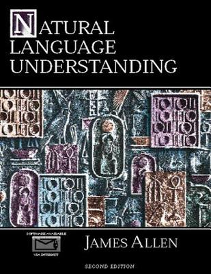 Natural Language Understanding (2nd Edition), James Allen