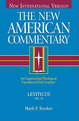Leviticus (New American Commentary), Mark F. Rooker