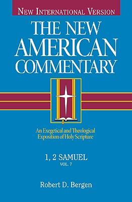 1, 2 Samuel: The New American Commentary, Robert D. Bergen