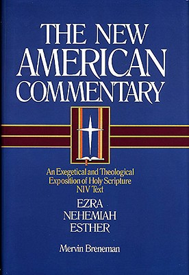 Image for NAC Ezra, Nehemiah, Esther (New American Commentary)