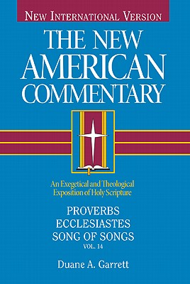 Image for NAC Proverbs, Ecclesiastes, Song of Songs (New American Commentary)