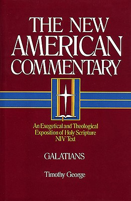 Galatians (New American Commentary), Timothy George