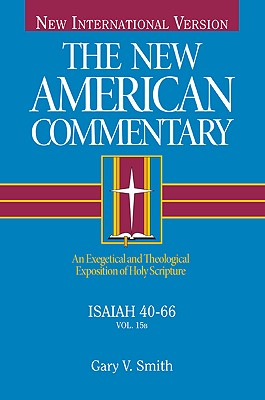 Image for NAC The New American Commentary - Isaiah 40-66