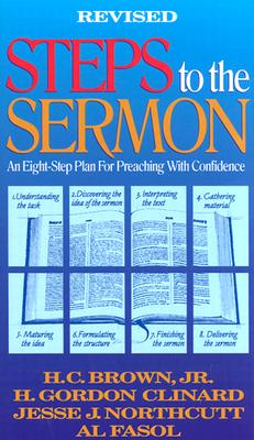 Image for Steps to the Sermon: An Eight-Step Plan For Preaching With Confidence (St#421238)
