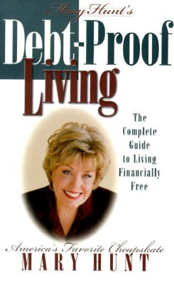 Image for Debt-Proof Living: The Complete Guide to Living Financially Free