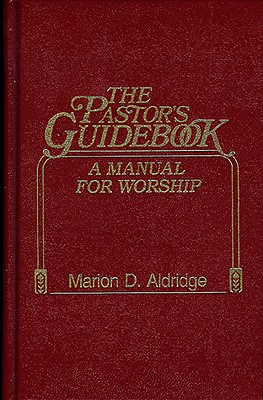 Image for The Pastor's Guidebook: A Manual for Worship