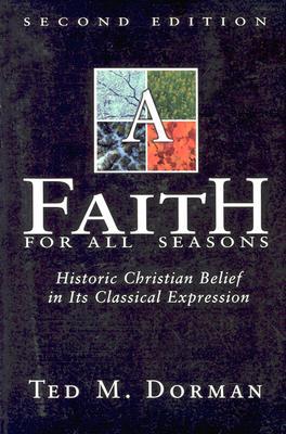 A Faith for All Seasons, Dorman, Ted M.