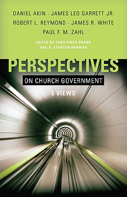 Image for Perspectives on Church Government: Five Views of Church Polity
