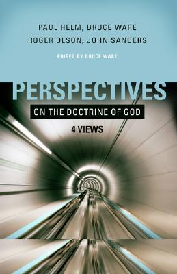 Image for Perspectives on the Doctrine of God: Four Views