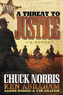 Image for A THREAT TO JUSTICE  A Novel
