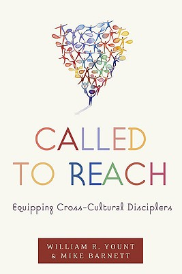 Image for Called to Reach: Equipping Cross-Cultural Disciplers