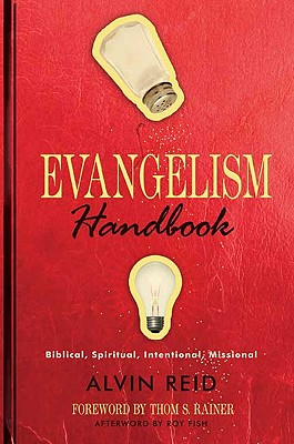 Image for Evangelism Handbook: Biblical, Spiritual, Intentional, Missional