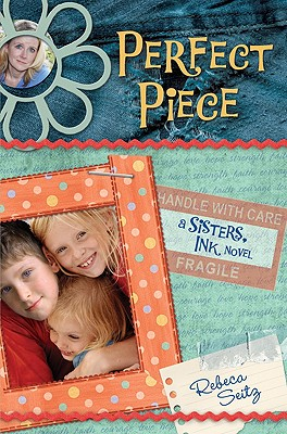 Perfect Piece: A Sisters, Ink Novel (Sisters, Ink Novels), Seitz, Rebeca