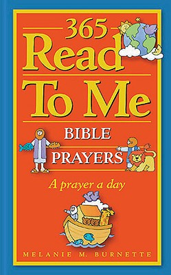 Image for 365 Read-To-Me Prayers for Children