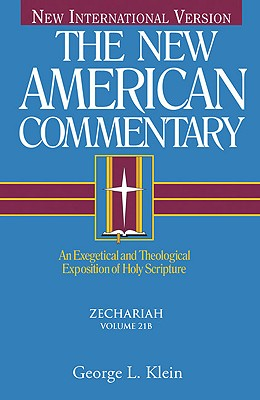 Image for NAC New American Commentary Vol. 21B: Zechariah