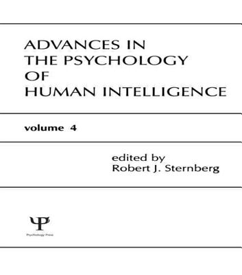 Image for Advances in the Psychology of Human Intelligence, Volume 4