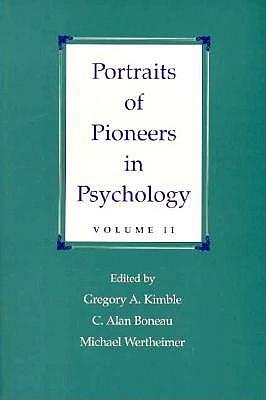 Portraits of Pioneers in Psychology: Volume II (Portraits of Pioneers in Psychology (Paperback Lawrence Erlbaum))