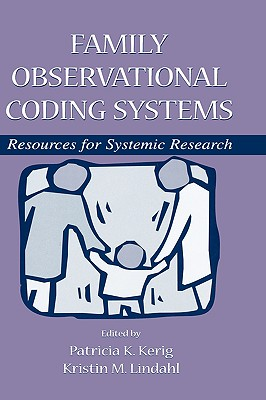 Image for Family Observational Coding Systems: Resources for Systemic Research