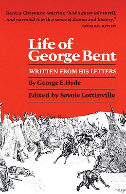Image for Life of George Bent: Written from His Letters