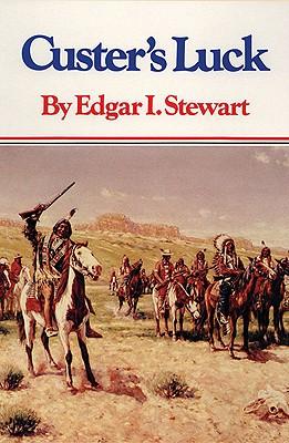 Custer's Luck, Stewart, Edgar I.