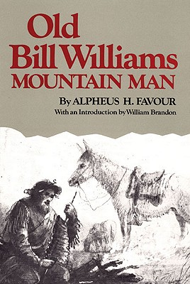 Image for Old Bill Williams: Mountain man (The Civilization of the American Indian Series) (Volume 61)