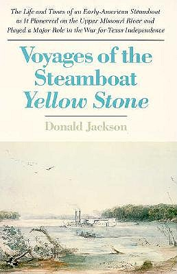 Voyages of the Steamboat Yellow Stone, Jackson, Donald Dean