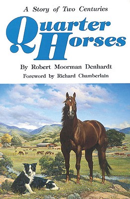 Image for Quarter Horses: A Story of Two Centuries