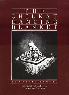 Image for The Chilkat Dancing Blanket