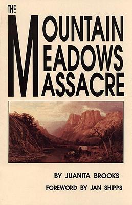 MOUNTAIN MEADOWS MASSACRE, JUANITA BROOKS