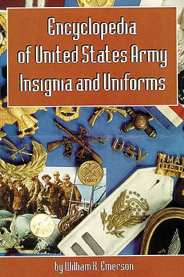 Image for Encyclopedia of United States Army Insignia and Uniforms
