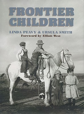 Frontier Children, PEAVY, Linda; SMITH, Ursula