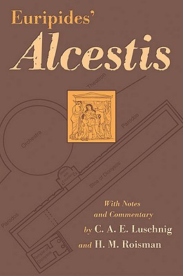 Image for Euripides' Alcestis (Oklahoma Series in Classical Culture)