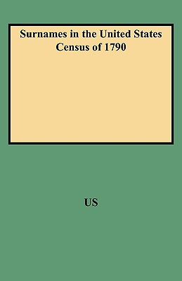 Image for Surnames in the United States Census of 1790