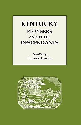 Image for Kentucky Pioneers and Their Descendants