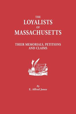 Image for The Loyalists of Massachusetts