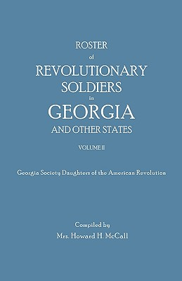 Image for Roster of Revolutionary Soldiers in Georgia, Volume II